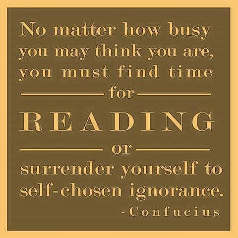 """booksdirect:    """"No matter how busy you may think you are, you must find time for reading or surrender yourself to self-chosen ignorance."""" - Confucius"""