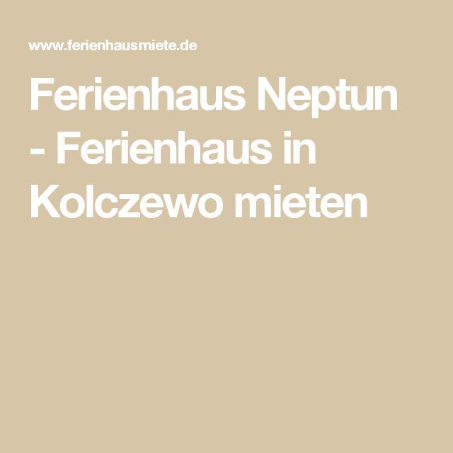 Ferienhaus Neptun - Ferienhaus in Kolczewo mieten