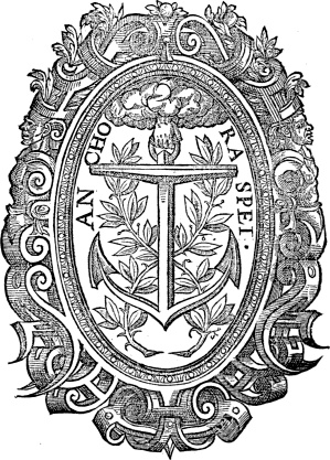 This is the printers mark of Thomas Vautrollier, a Huguenot refugee to England in the reign of Queen Elizabeth I. The Latin phrase anchora spei means anchor of hope.  Reaching down from heaven is a hand firmly gripping the anchor.    I write to do the work of a 'remembrancer' because in the storms of our lives when our ship is swamped, with masts broken and sails torn, you and I both need to know how strong God's grip is on us.    Hold fast to our hope, the anchor of our soul.: Queen Elizabeth, Details Tattoo Of Anchors, Frames, Crests, Hold Hands Tattoo, Details Design, Anchora Spei, God Work Our Hands, Heavens