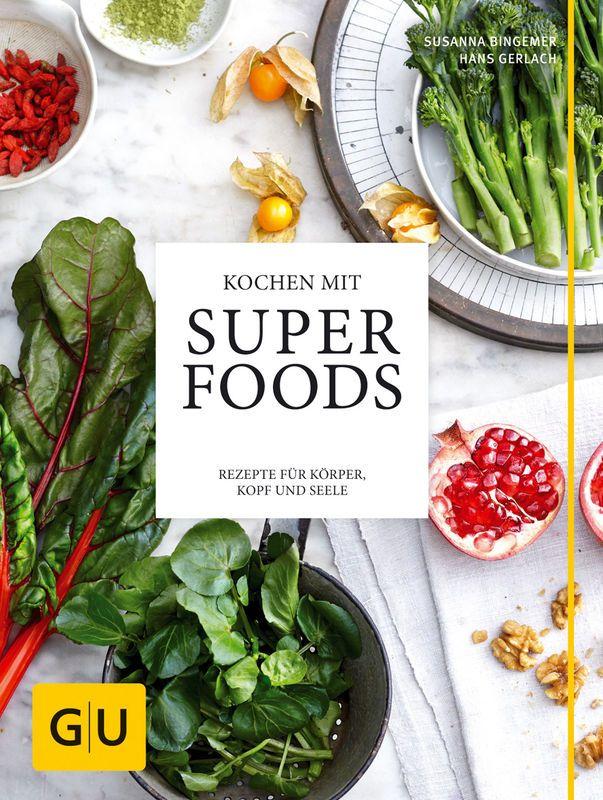 Kochen mit Superfoods -- HansGerlach, Susanna Bingemer http://food-blog-award.de/superfoods/