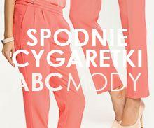 ABC MODY: Spodnie cygaretki