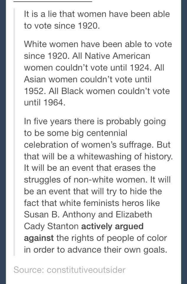 Wow I did not know this! Is this true? My text book last year did NOT mention this at all, it just said women could vote, not white women could vote.