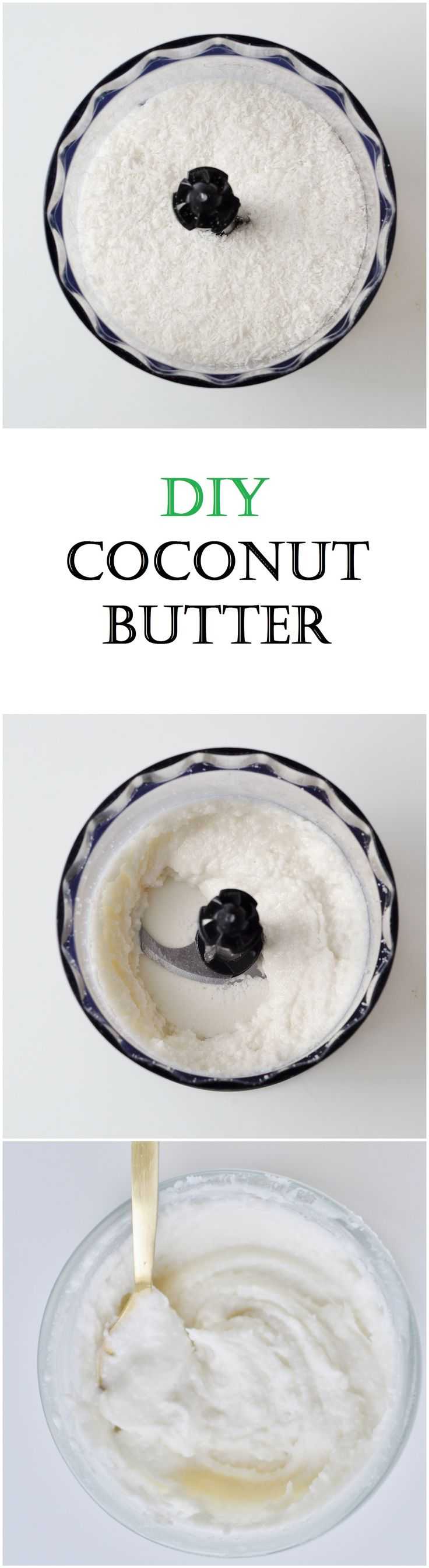 DIY Coconut Butter Recipe and Tutorial - life changing