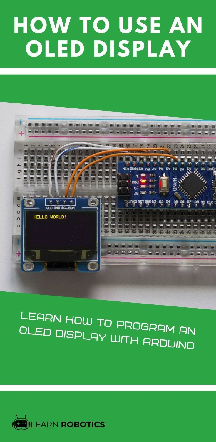 Oled Display With Arduino Tutorial Learn Robotics Arduino Arduino Display Arduino Projects