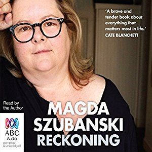 'Reckoning' is the heartbreaking yet joyous audiobook that sees one of Australia's most beloved performers, Magda Szubanski, tell her intimate story.