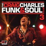 The Craig Charles Funk & Soul Club, Vol. 3 [CD]