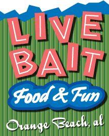 Live Bait Restaurant In Orange Beach