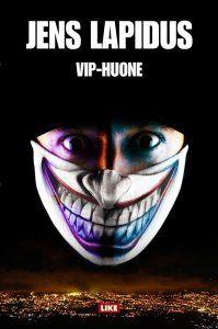 Jens Lapidus - VIP-huone  https://kirja.elisa.fi/ekirja/vip-huone #elisakirja