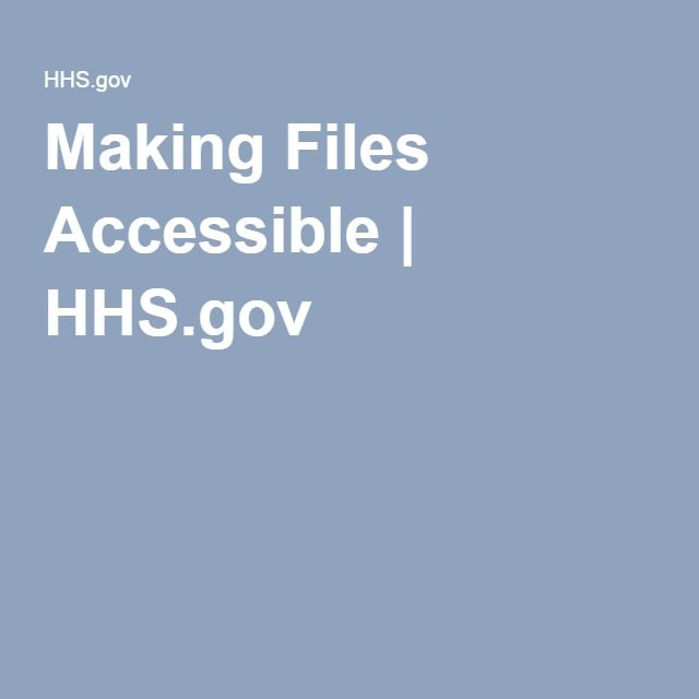 Making Files Accessible | HHS.gov. A great place to begin learning 508 compliance.