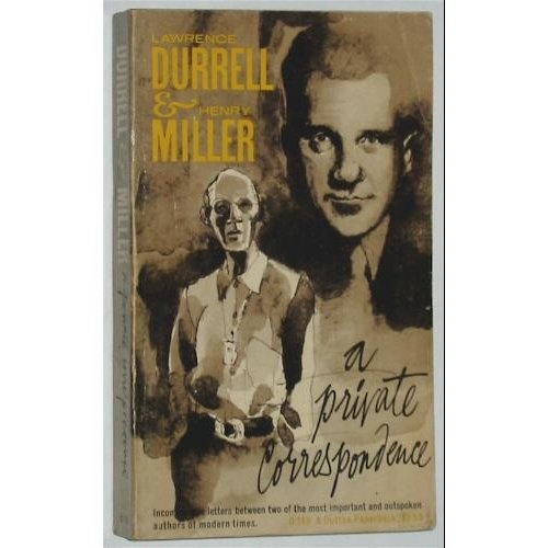 Lawrence Durrell & Henry Miller: A Private Correspondence: George Wickes: Amazon.com: Books