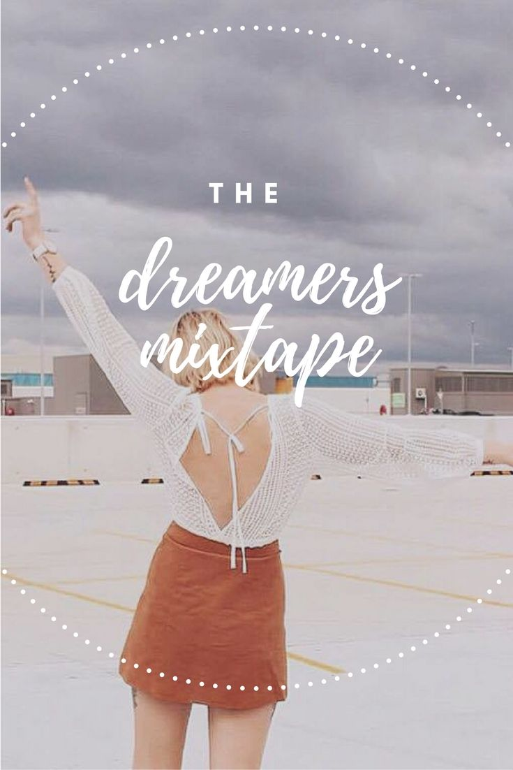 The Dreamers Mixtape