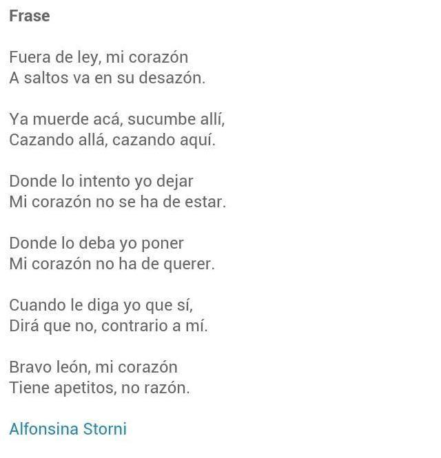"""Mi corazón tiene apetitos, no razón"". Alfonsina Storni."