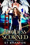 Goddess Scorned (The Forgotten Gods Series Book 2) by ST Branton (Author) CM Raymond (Author) LE Barbant (Author) #Kindle US #NewRelease #Teen #Young #Adult #eBook #ad