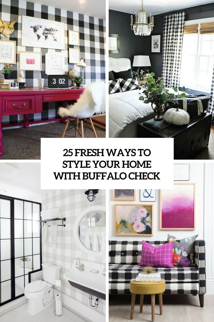 25 Fresh Ways To Style Your Home With Buffalo Check