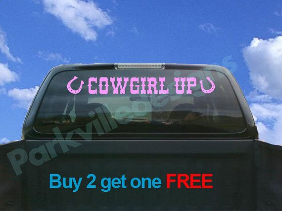 Best Cowgirl Bumper Stickers Images On Pinterest Bumper - Truck rear window decals   how to purchase and get a great value safely