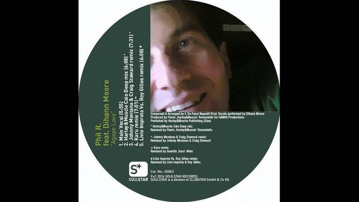 Phil R. feat. Dihann Moore - Agape Love (Jonny Montana & Craig Steward R...