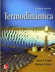Cengel, Yunes A. Termodinámica. 1ª ed. México: McGraw-Hill, 2012. ISBN 9786071507433. Disponible en Biblioteca Virtual McGraw-Hill.