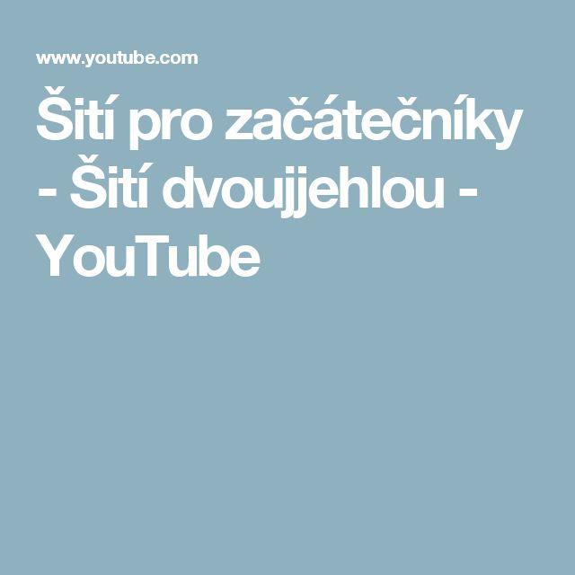 Šití pro začátečníky - Šití dvoujjehlou - YouTube
