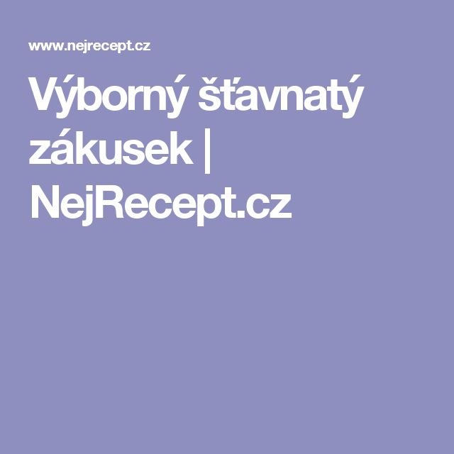 Výborný šťavnatý zákusek | NejRecept.cz