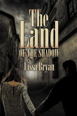 The Land of the Shadow   Lissa Bryan   9781612132648   NetGalley