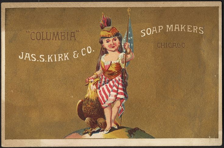"Jas. S. Kirk & Co. Soap Makers, Chicago. ""Columbia"" [front] 