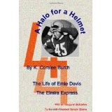 A Halo For A Helmet: The Whole Story Of Ernie Davis (Paperback)By K. Coralee Burch