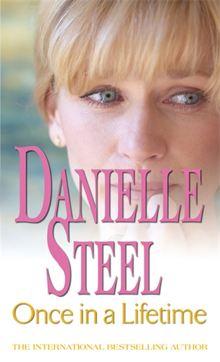 The wedding by danielle steel - Danielle Steel Once In A Lifetime 1st Book I Ever Read And Hooked