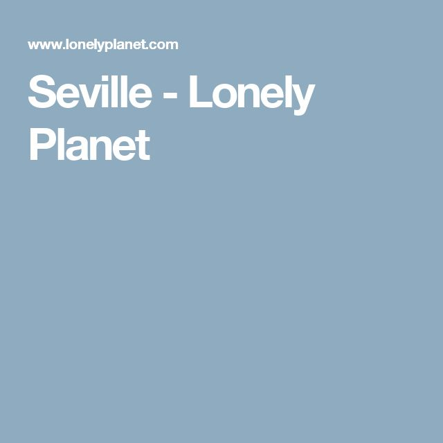 Seville - Lonely Planet