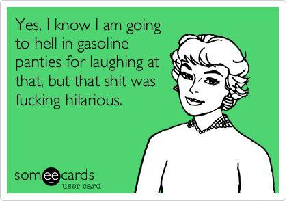 Hilarious I tell ya