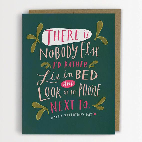 There Is Nobody Else I'd Rather Lie In Bed and Look At My Phone Next To / Valentine Card, Funny Love Card Emily McDowell draws on Etsy