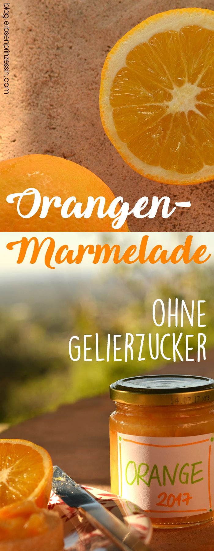 urlaubsmitbringsel orangenmarmelade ohne gelierzucker rezept pins vom erbsenprinzessin blog. Black Bedroom Furniture Sets. Home Design Ideas