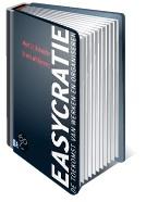 Gratis boek download over Easycratie. Een nieuwe manier van werken, organiseren en samenwerken in de 21e eeuw -binnen de bestaande spelregels én handig gebruikmakend van de voor iedereen vrij toegankelijke verworvenheden van de informatietechnologie 2.0. De easycratie is de leukste vorm van bureaucratie.  http://easycratie.nl/