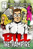 Bill The Vampire #1 by Rick Gualtieri (Author) #Kindle US #NewRelease #Comics #Graphic #Novels #eBook #ad