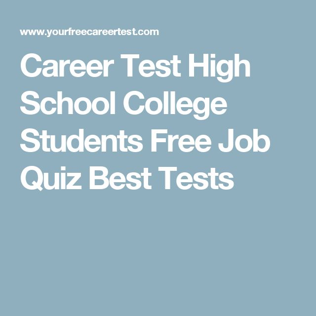 Career Test High School College Students Free Job Quiz Best Tests