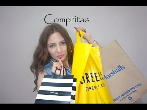 Compras/Marshalls/Forever 21/Sephora