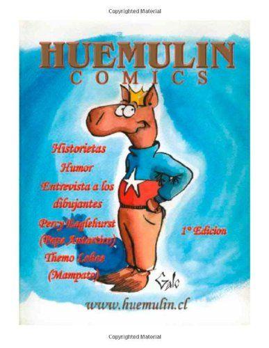 Huemulin Comics: To Share Para Compartir (Volume 1) (Spanish Edition) by Jaime Galo Huerta http://www.amazon.com/dp/9563109104/ref=cm_sw_r_pi_dp_uhcSub1PTRGAD