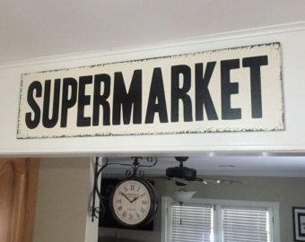 Super Market Sign30x7.25 Kitchen Signs Fixer von KPATTONDESIGNS