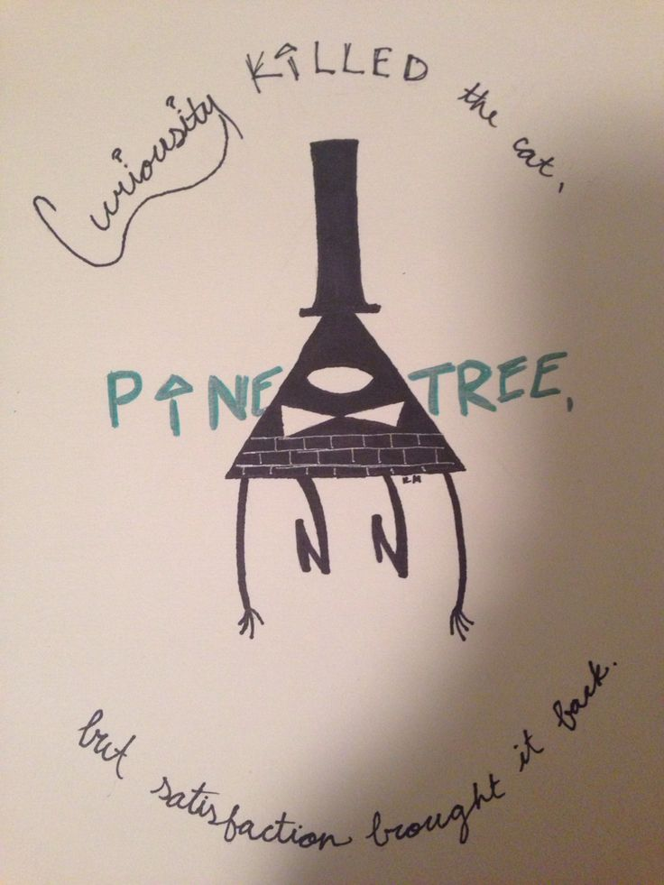 """Bill Cipher from Gravity Falls. """"Curiosity killed the cat, Pinetree, but satisfaction brought it back."""""""