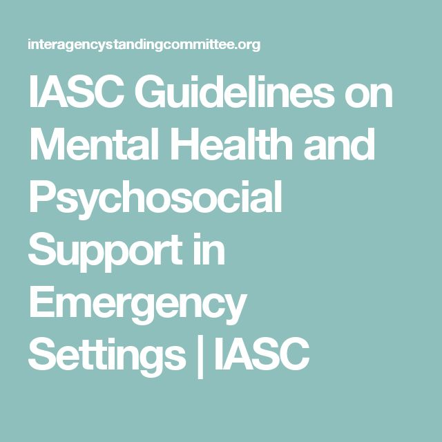 IASC Guidelines on Mental Health and Psychosocial Support in Emergency Settings | IASC