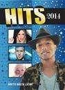 Hits, 2014 / [redaktion: Birgitta Sacilotto ...  #faktabok #musik #populärmusik