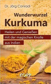 Buch, Kurkuma, Eine hochwirksame Naturarznei
