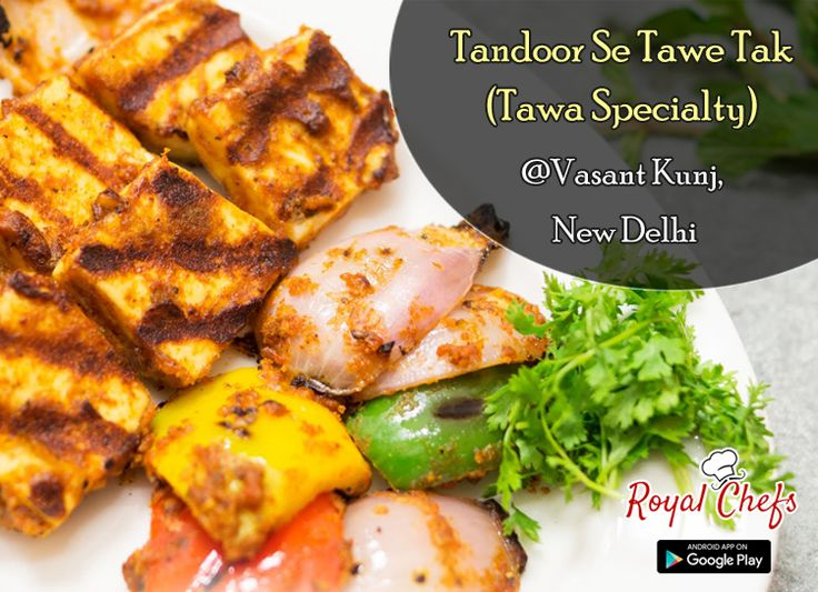 Tastiest Food From The Kitchen Of @Tandor Se Tawe Tak @Vasant Kunj Order your menu. chefs are ready to deliver it at your doorstep.‪#‎Royalchefs‬  Download The App Now. Link - https://goo.gl7zgs0I