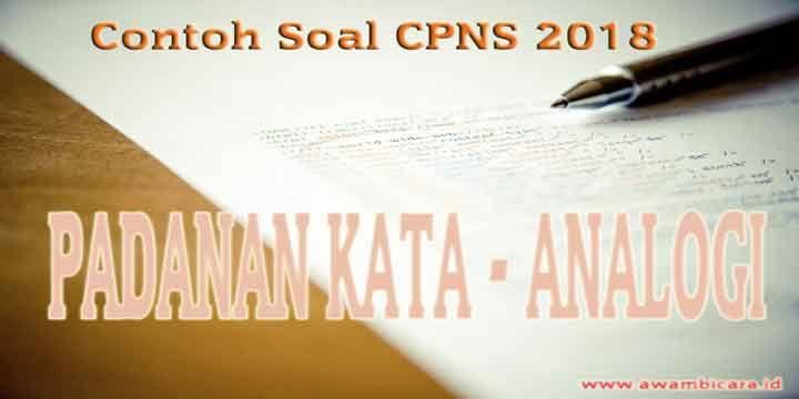 100 Contoh Soal Cpns 2019 Padanan Kata Analogi Belajar Beri
