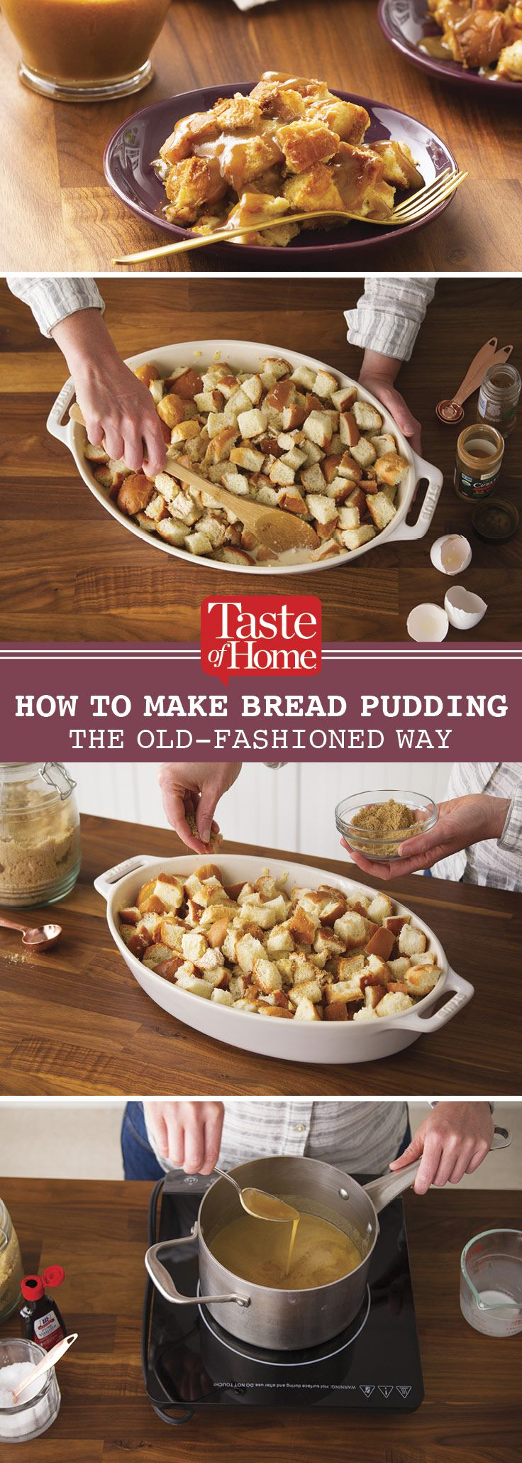 How to Make Bread Pudding the Old-Fashioned Way (from Taste of Home)