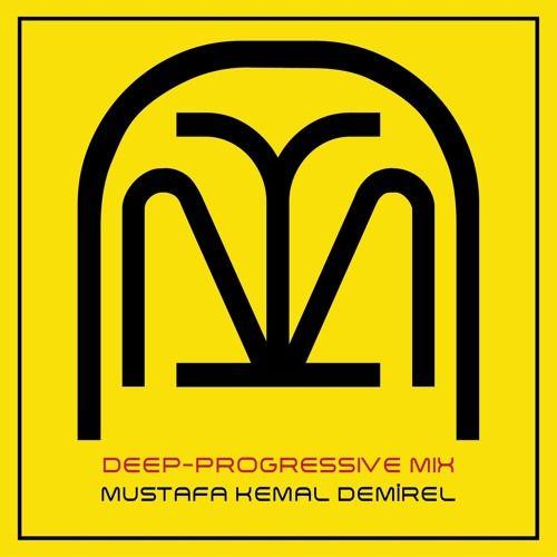 Mustafa Kemal Demirel - Deep-Progressive Mix by MustafaKemalDemirel on SoundCloud