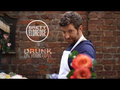 Brett Eldredge - Drunk On Your Love [Official Music Video] - YouTube