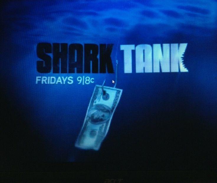Shark Tank.