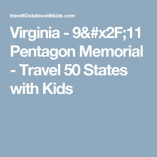 Virginia - 9/11 Pentagon Memorial  - Travel 50 States with Kids