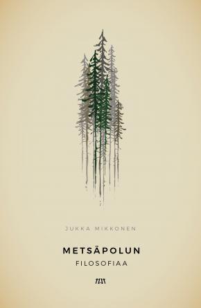 Metsäpolun filosofiaa | niin & näin