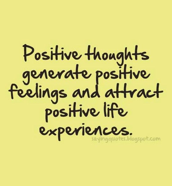 Positive thoughts generate positive feelings | Quotes Saying Pictures